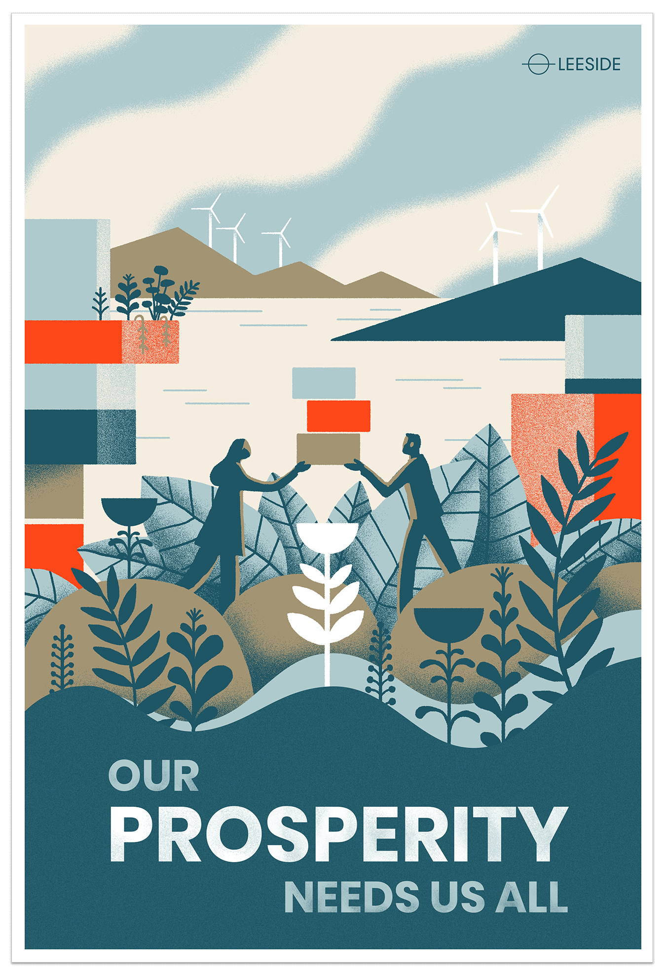 Poster: Our prosperity needs us all.